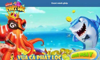 BanCaPhatLoc | Vua Cá Phát Lộc Phát Tài – Tải Bắn Cá Phát Lộc